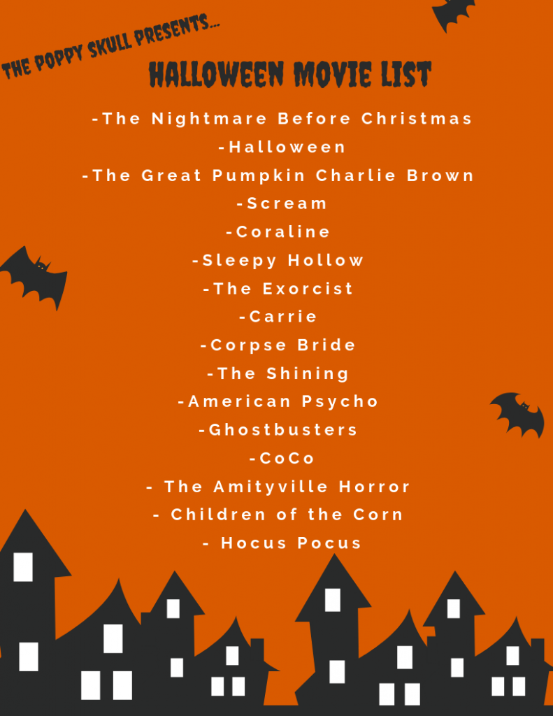 The Poppy Skull-Halloween Movie List