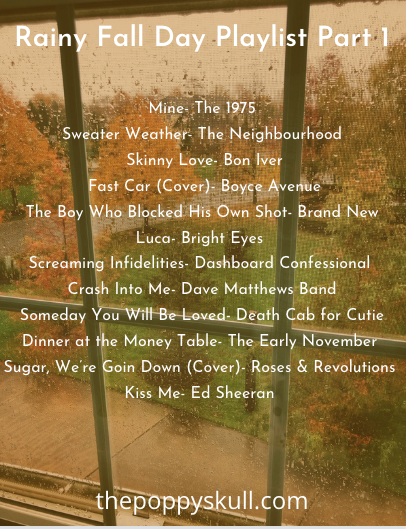 Rainy Fall Day Playlist Part 1