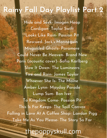 Rainy Fall Day Playlist Part 2