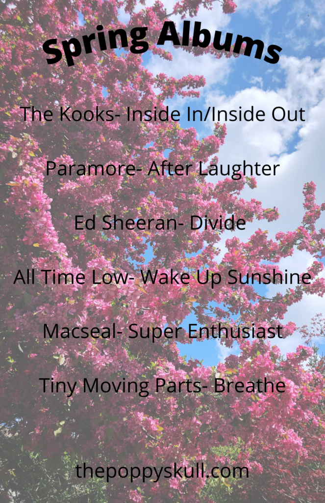 Favorite Spring Albums- The Poppy Skull